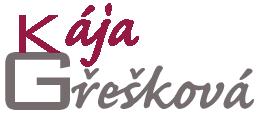 KÁJA GŘEŠKOVÁ